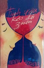 Tình yêu kéo dài ba năm (tái bản 2014)