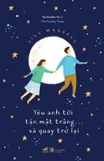 Yêu anh tới tận mặt trăng... và quay trở lại