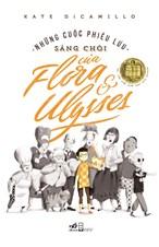 Những cuộc phiêu lưu sáng chói của Flora và Ulysses