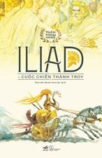 Iliad - Cuộc chiến thành Troy ( bộ Thần thoại vàng)