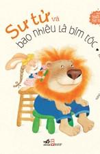 Những người bạn ngộ nghĩnh - Sư tử và bao nhiêu là bím tóc (Tái bản 2017)