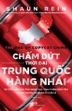 Chấm dứt thời đại Trung Quốc hàng nhái