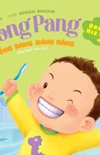 Bống Bang đánh răng - Pong Pang