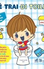 Bé trai đi toilet - Ehon kỹ năng sống