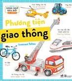 Sách song ngữ đầu đời : Phương tiện giao thông
