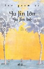 Yu Jin lớn- Yu Jin bé