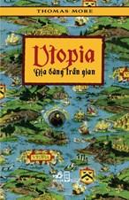 Utopia - Địa đàng trần gian (tái bản 2018)