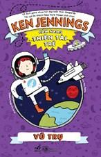 Cẩm nang thiên tài trẻ : Vũ trụ