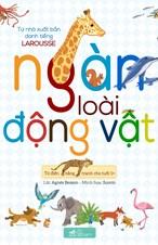 Từ điển bằng trang cho tuổi 1+: Ngàn loài động vật