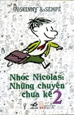 Nhóc Nicolas: Những chuyện chưa kể Tập 2( Tái bản 2018)