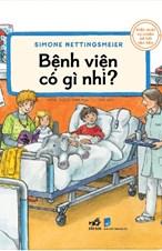 Kiến thức tự nhiên xã hội căn bản - Bệnh viện có gì nhỉ ?