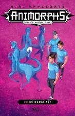 Animorphs - Người hóa thú - Tập 8 - Kẻ ngoại tộc