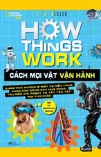How Things Work - Cách mọi vật vận hành