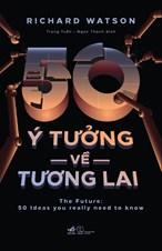 50 ý tưởng về tương lai