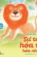 Những người bạn ngộ nghĩnh - Sư tử hóa to hóa nhỏ