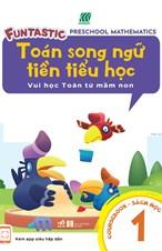 Toán song ngữ tiền tiểu học - Sách học 1