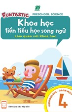 Khoa học tiền tiểu học song ngữ- Sách học 4