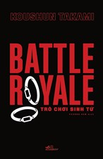 Battle Royale – Trò chơi sinh tử