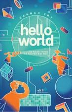Hello World- Làm người trong kỷ nguyên máy móc