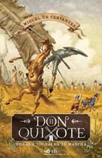 Don Quixote - Nhà quý tộc tài ba xứ Mancha tập 2