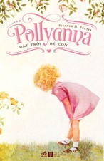 Pollyanna - mặt trời bé con (TB 2020)