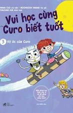 Vui học cùng Curo biết tuốt- Ký ức của Curo